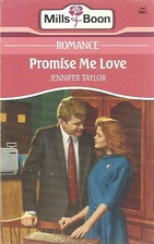 Promise Me Love by Jennifer Taylor