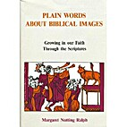 Plain Words About Biblical Images: Growing…