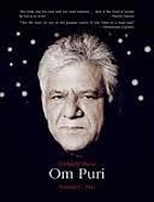Unlikely Hero: Om Puri by Nandira C. Puri