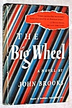 The Big Wheel by John Brooks
