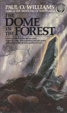 The Dome in the Forest by Paul O. Williams
