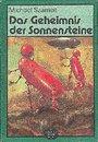 Das Geheimnis der Sonnensteine, Band Nr. 185 - Michael Szameit
