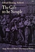 The Gift to Be Simple by Edward D. Andrews