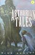 THE GIANT BOOK OF ARTHURIAN TALES by Mike…