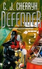 Defender by C. J. Cherryh