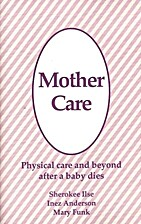 Mother Care: Physical care and beyond after…