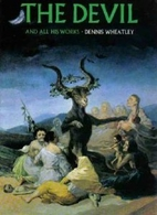 The Devil and All His Works by Dennis…
