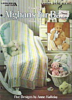 Crocheted Afghans for Baby Book 4 by Anne…