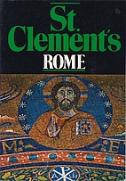 A short guide to St. Clement's, Rome by…