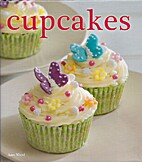 Cupcakes: Quick and Easy Recipes (Quick &…