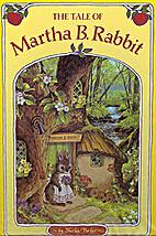 Tale of Martha B. Rabbit by Shirley Barber