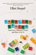 Crawling Behind: America's Child Care…