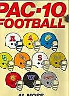 Pac Ten Football by Al Moss