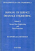 Manual of Surface Drainage Engineering,…