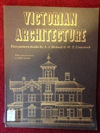 Victorian Architecture: Two Pattern Books By…