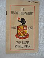 The Eleventh Field Artillery, 1917-1950,…