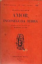 Amor, inconeguda terra by Martin Maurice