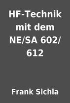 HF-Technik mit dem NE/SA 602/612 by Frank…