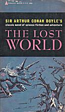 The Lost World by Sir Arthur Conan Doyle