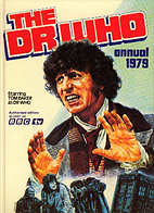 The Dr Who Annual 1979 by BBC