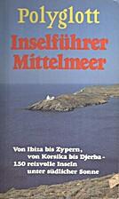 Polyglott, Inselführer Mittelmeer : 150…