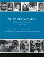 Notable women west of the Blue Ridge,…