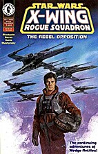 Star Wars: X-Wing Rogue Squadron #1 - The…