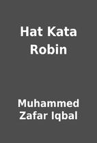 Hat Kata Robin by Muhammed Zafar Iqbal