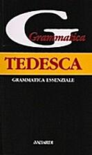 Grammatica tedesca by Erica Pichler