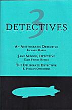 3 Detectives: An Aristocratic Detective /…