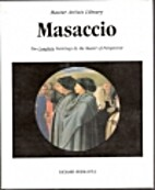 Masaccio (Master Artists Library) by Richard…