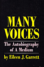 Many Voices: The Autobiography of a Medium…