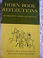 Horn book reflections on children's books…