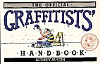 The Official Graffitists' Handbook by Audrey…