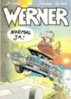 Werner - normal ja! by Brösel (d.i. Rötger…