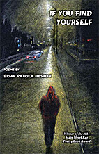 If You Find Yourself by Brian Patrick Heston