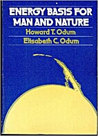 Energy Basis for Man and Nature by Howard T.…