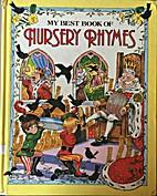 My Best Book of Nursery Rhymes by Brown…