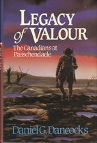 Legacy of Valour: The Canadians at…