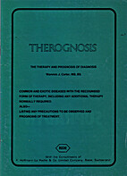 Therognosis : the therapy and prognosis of…