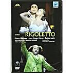Verdi: Rigoletto (2010) by Juan Diego Florez…