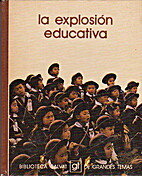 La explosion educativa (Biblioteca Salvat de…