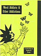 Word addicts and other additions by Jo Mundy