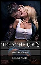 Treacherous (Carter Kids #1) by Chloe Walsh