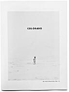 Colorado by Brad Zellar and Alec Soth