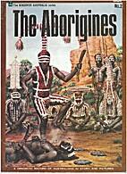 The Aborigines- A Dramatic Record Of…
