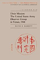 Dixie Mission: The United States Army…