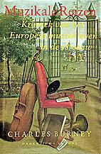 Muzikale reizen : kroniek van het Europese…