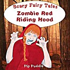 Zombie Red Riding Hood: A Chilling Bedtime…
