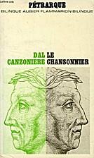 DAL CANZONIERE / LE CHANSONNIER by Par G.…